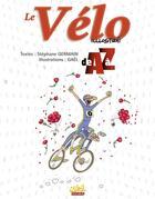 Couverture du livre « Le vélo illustré de a à z » de Gael et Stephane Germain aux éditions Soleil