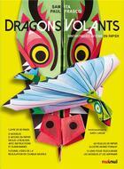 Couverture du livre « Dragons volants ; fantastiques avions en papier » de Sam Ita et Paul Frasco aux éditions Nuinui Jeunesse