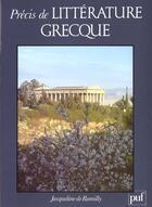 Couverture du livre « Precis de litterature grecque » de Romilly (De) Jacquel aux éditions Puf