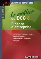 Couverture du livre « Le meilleur du DCG 6 ; finance d'entreprise » de Michele Mollet aux éditions Foucher