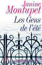 Couverture du livre « Les gens de l'ete » de Janine Montupet aux éditions Albin Michel