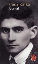 Couverture du livre « Journal » de Franz Kafka aux éditions Lgf