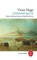 Couverture du livre « L'homme qui rit » de Victor Hugo et Myriam Roman et Delphine Gleizes aux éditions Lgf
