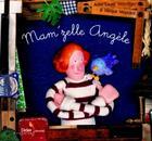 Couverture du livre « Mam'Zelle Angele » de H Moynard et A Witschger aux éditions Didier Jeunesse