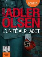 Couverture du livre « L'unite alphabet - livre audio 2 cd mp3 » de Jussi Adler-Olsen aux éditions Audiolib