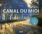 Couverture du livre « Canal du Midi » de Arnaud Spani et Gwenaelle Guerlavais aux éditions Privat
