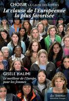 Couverture du livre « La clause de l'européenne la plus favorisée » de Collectif et Gisele Halimi aux éditions Des Femmes