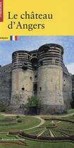 Couverture du livre « Le château d'Angers » de Jean Mesqui aux éditions Patrimoine