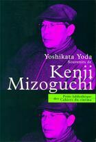 Couverture du livre « Souvenirs de Kenji Mizoguchi » de Yoshikata Yoda aux éditions Cahiers Du Cinema
