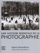 Couverture du livre « Histoire Mondiale De La Photographie (2e Edition) » de Naomi Rosenblum aux éditions Abbeville