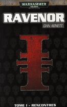 Couverture du livre « Ravenor » de Dan Abnett aux éditions Bibliotheque Interdite