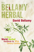 Couverture du livre « The Bellamy Herbal » de David Bellamy aux éditions Editions Racine