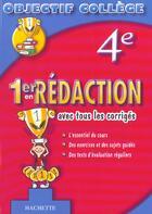 Couverture du livre « Objectif College ; 1er En Redaction (édition 2003) » de M Senan aux éditions Hachette Education