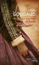 Couverture du livre « Le voyage d'Anna » de Henri Gougaud aux éditions Points