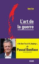 Couverture du livre « L'art de la guerre » de Pascal Boniface et Sun Tzu aux éditions Dunod