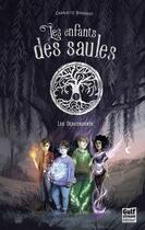 Couverture du livre « Les enfants des saules t.1 ; les descendants » de Charlotte Bousquet aux éditions Gulf Stream