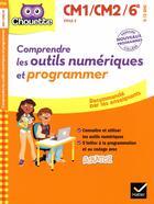 Couverture du livre « Comprendre les outils numeriques et programmer » de Albert Cohen aux éditions Hatier