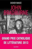 Couverture du livre « John Bradburne, étrange vagabond de Dieu » de Didier Rance aux éditions Salvator