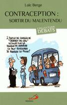 Couverture du livre « Contraception ; sortir du malentendu » de Loic Berge aux éditions Mediaspaul