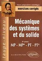 Couverture du livre « Mecanique Des Systemes Et Du Solide 2e Annee Mp-Mp*-Pt-Pt* Exercices Corriges » de Bauduin aux éditions Ellipses Marketing