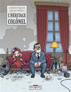 Couverture du livre « L'héritage du colonel » de Carlo Trillo et Lucas Varela aux éditions Delcourt