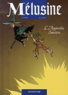 Couverture du livre « Mélusine T.15 ; l'apprentie sorcière » de Francois Gilson et Clarke aux éditions Dupuis