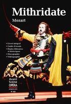 Couverture du livre « Mithridate » de Wolfgang-Amadeus Mozart aux éditions L'avant-scene Opera