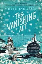 Couverture du livre « The Vanishing Act » de Jakobsen Mette aux éditions Random House Digital