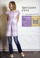 Couverture du livre « Basiques d'été ; 20 modèles à coudre » de Cecile De Chatillon et Pauline De Saint-Lager aux éditions Hachette Pratique