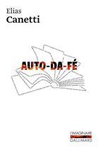 Couverture du livre « Auto-Da-Fe » de Elias Canetti aux éditions Gallimard