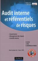 Couverture du livre « Audit interne et référentiels de risques » de Olivier Bourrouilh-Parege et Pierre Schick et Jacques Vera aux éditions Dunod