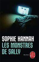 Couverture du livre « Les monstres de Sally » de Sophie Hannah aux éditions Lgf