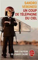 Couverture du livre « Un coup de téléphone du ciel » de Sandro Veronesi aux éditions Lgf