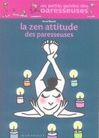 Couverture du livre « La zen attitude des paresseuses » de Benoit-A aux éditions Marabout