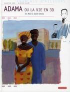 Couverture du livre « Adama ou la vie en 3D ; du Mali à Saint-Denis » de Valentine Goby et Olivier Tallec aux éditions Autrement
