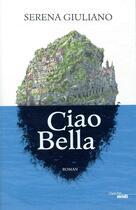 Couverture du livre « Ciao Bella » de Serena Giuliano aux éditions Cherche Midi
