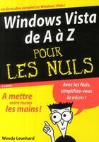 Couverture du livre « Windows vista de A à Z pour les nuls (2e édition) » de Woody Leonhard aux éditions First Interactive