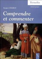 Couverture du livre « Comprendre et commenter » de Jacques Chabot aux éditions Pu De Provence