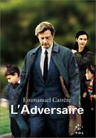 Couverture du livre « L'adversaire » de Emmanuel Carrère aux éditions P.o.l