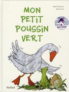Couverture du livre « Mon petit poussin vert » de Anke Faust et Adele Sansone aux éditions Nord-sud