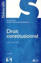 Couverture du livre « Droit constitutionnel (édition 2012) » de Pierre Pactet et Ferdinand Melin-Soucramanien aux éditions Sirey