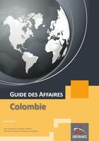Couverture du livre « Guide des affaires ; Colombie » de Ubifrance aux éditions Ubifrance