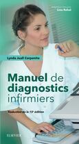 Couverture du livre « Manuel de diagnostics infirmiers (15e édition) » de Lynda Juall Carpenito-Moyet aux éditions Elsevier-masson