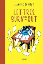 Couverture du livre « Lettres de burn-out » de Jean-Luc Coudray aux éditions Wombat