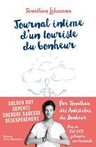 Couverture du livre « Journal intime d'un touriste du bonheur » de Jonathan Lehmann aux éditions La Martiniere