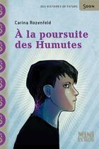 Couverture du livre « À la poursuite des Humutes » de Carina Rozenfeld aux éditions Syros
