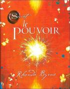 Couverture du livre « Le pouvoir » de Rhonda Byrne aux éditions Tredaniel