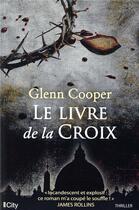 Couverture du livre « Le signe de la croix » de Glenn Cooper aux éditions City