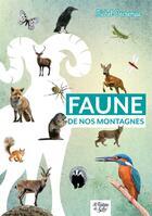 Couverture du livre « Faune de nos montagnes - mini-guide du randonneur curieux » de Decremps Michel aux éditions La Fontaine De Siloe