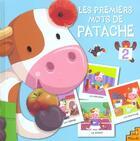 Couverture du livre « Les Premiers Mots De Patache » de Collectif aux éditions Petit Musc